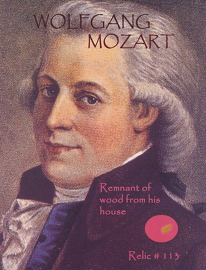 Todd Mueller Relic Card 113 - Wolfgang Mozart
