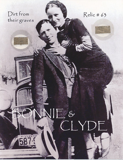 Todd Mueller Relic Card 063 - Bonnie and Clyde