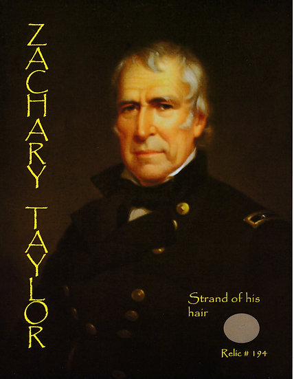 Todd Mueller Relic Card 194 - President Zachary Taylor Hair Strand
