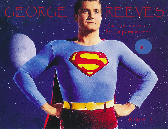 Todd Mueller Relic Card 017 - George Reeves Superman Cape