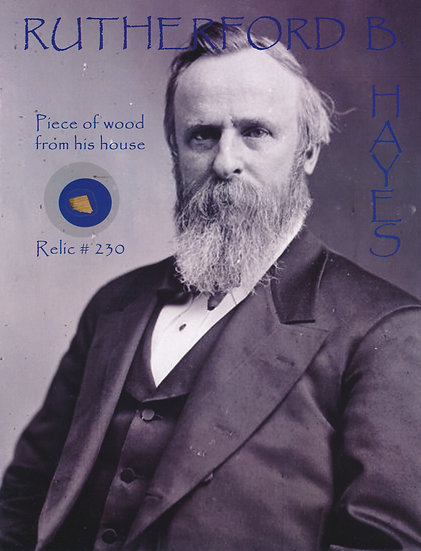 Todd Mueller Relic Card 230 - President Rutherford B. Hayes