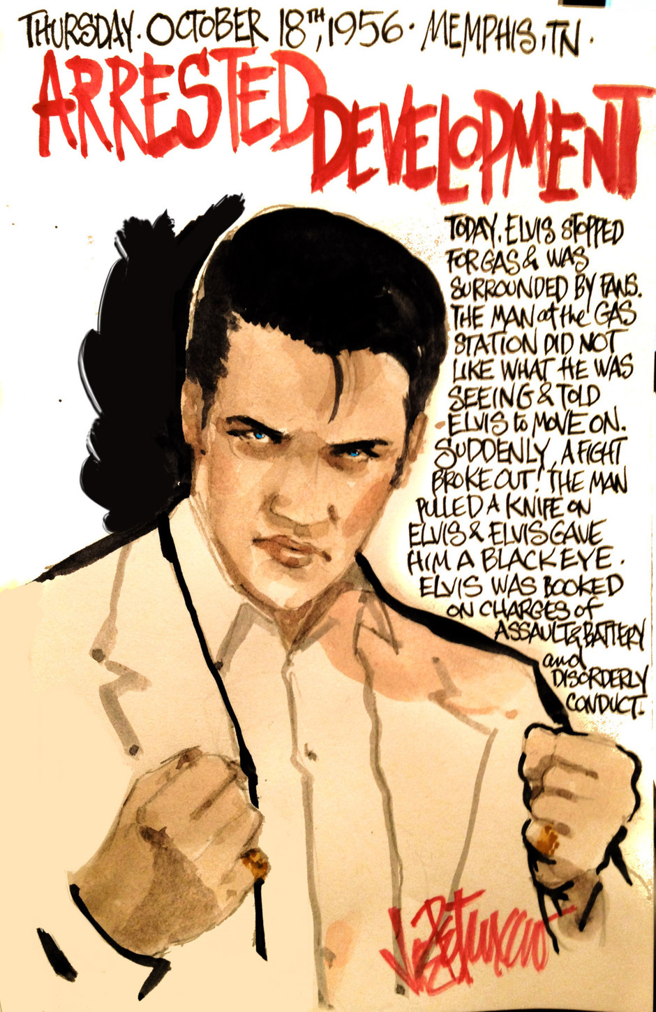 THIS DAY IN ELVIS HISTORY... ARRESTED DEVELOPMENT