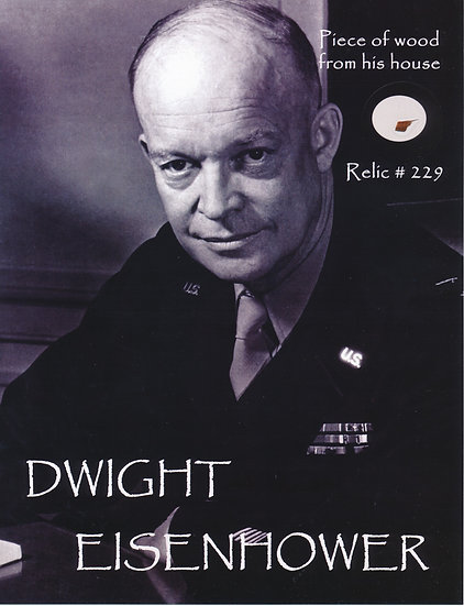 Todd Mueller Relic Card 229 - President Dwight D. Eisenhower
