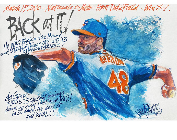 BACK AT IT Jacob deGrom 3-1-2020 Original NY METS Watercolor by Joe Petruccio