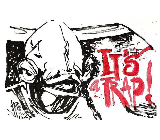 18 TRAP Original Ink on Paper by Joe Petruccio Admiral Ackbar