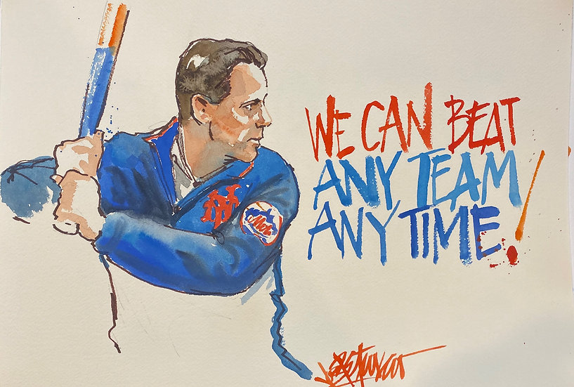 WE CAN BEAT ANY TEAM Brodie Van Wagenen METS Original SNYTV Art by Joe Petruccio