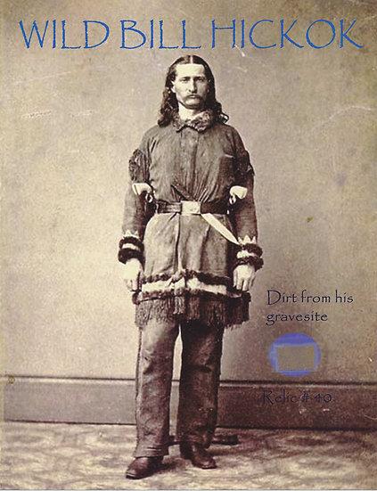 Todd Mueller Relic Card 040 - Wild Bill Hickok