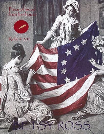 Todd Mueller Relic Card 201 - Betsy Ross
