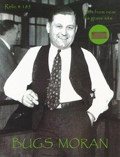 Todd Mueller Relic Card 185 - Bugs Moran
