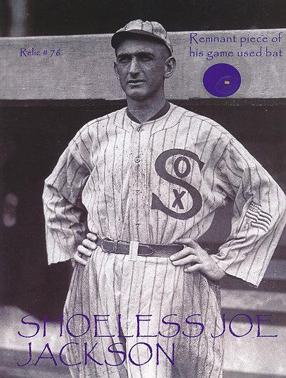 Todd Mueller Relic Card 076 - Shoeless Joe Jackson Game Used Baseball Bat