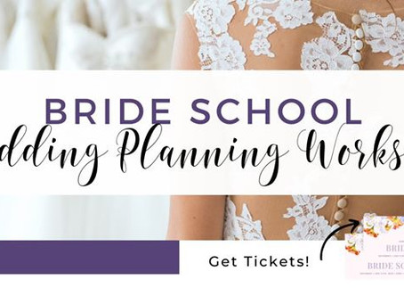5 Reasons You Should Attend the Portland Bride School Workshop