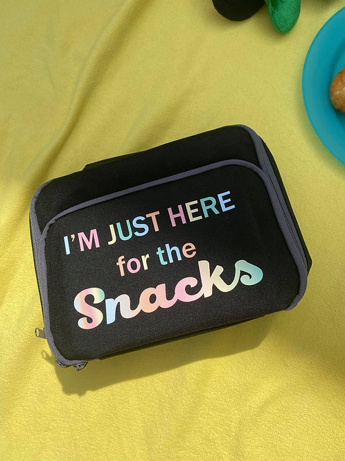I'm just here for the snacks lunch bag
