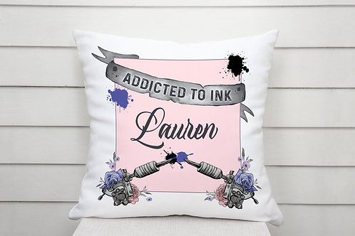 Personalised Addicted to Ink - Tattoo Lover Cushion