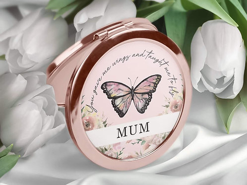 Mum, you gave me wings, butterfly rose gold mirror