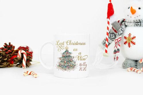 Personalised Last Christmas as a Miss Mug 2020