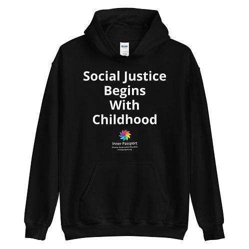 Social Justice Begins with Childhood Hoodie