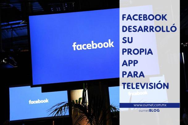 Facebook Desarrolló su Propia APP para Televisión