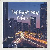 20191006 futarinote 1st シングル「Twilight D