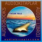 Татар аудиокитаплары. Audiokitaplar tatarça