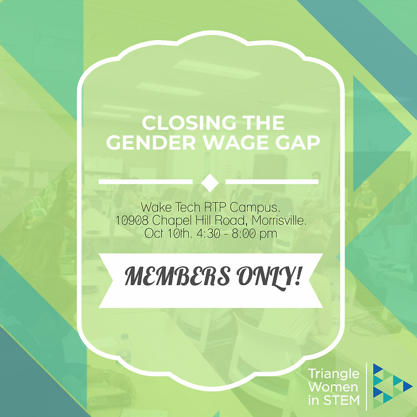 TriWiSTEM Members Only Event – Closing the Gender Wage Gap