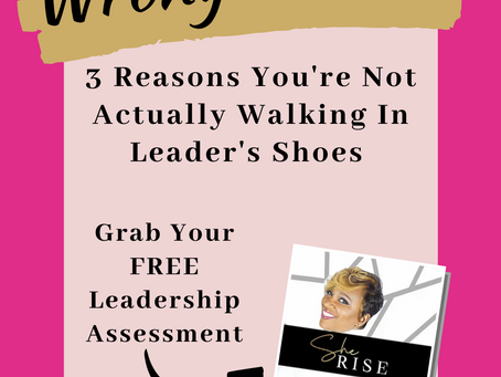 Wrong Shoes! 3 Reasons You're Not Actually Walking In Leader's Shoes