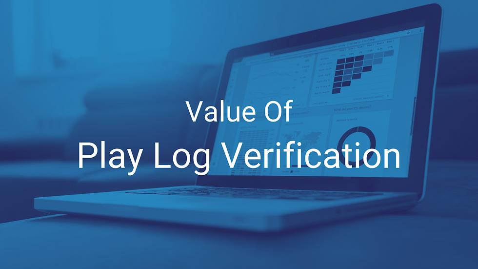 Value Of Play Log Verification