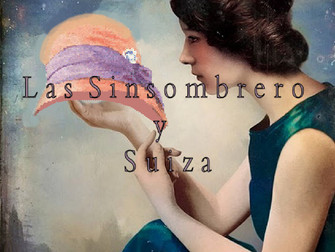 Forgotten Spanish Women Authors : Las Sinsombrero and Switzerland