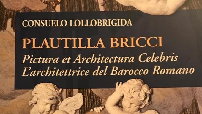 """Plautilla Bricci """"Architettrice"""" barocca"""