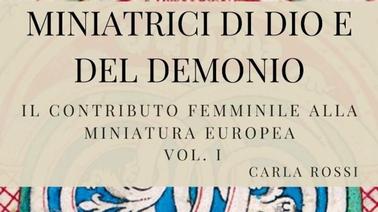 Presentazione del volume MINIATRICI DI DIO E DEL DEMONIO
