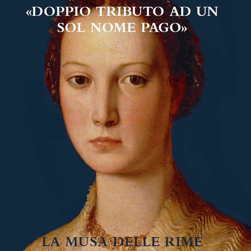 """""""Doppio tributo ad un sol nome pago. La musa delle rime d'amore del Bronzino"""""""
