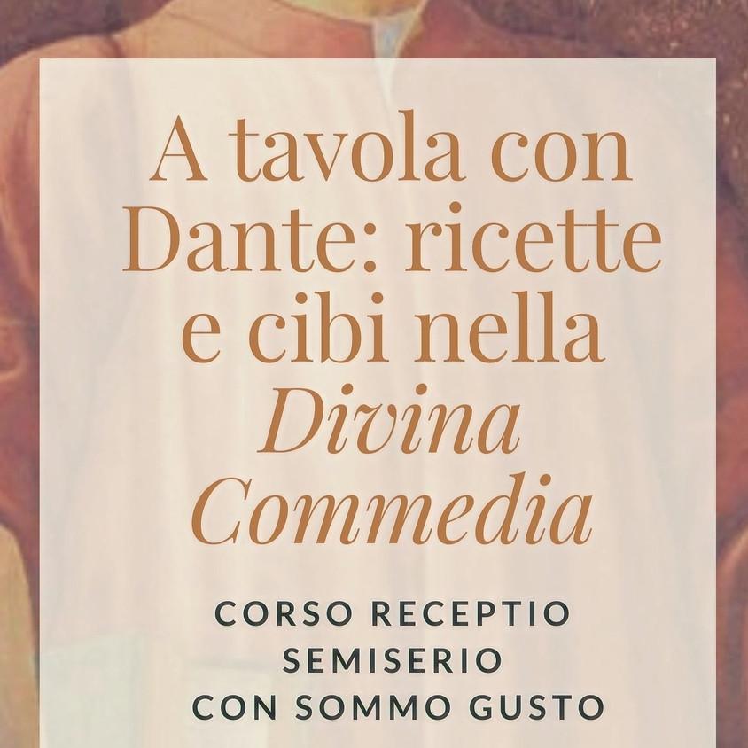 A tavola con Dante: ricette e cibi nella Divina Commedia