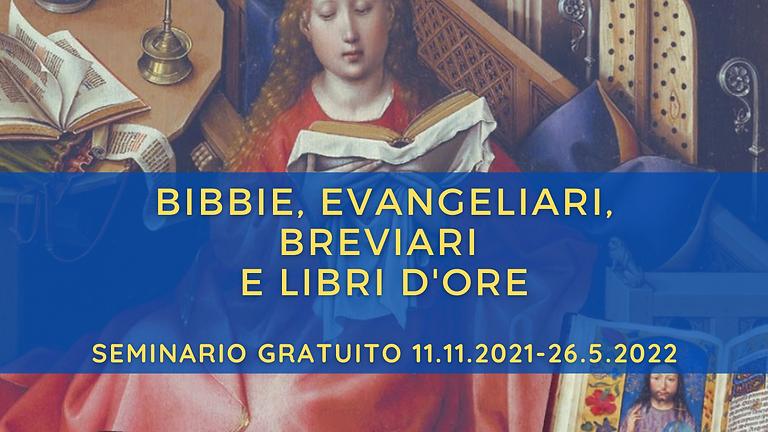 Bibbie, Evangeliari, Breviari e Libri d'Ore