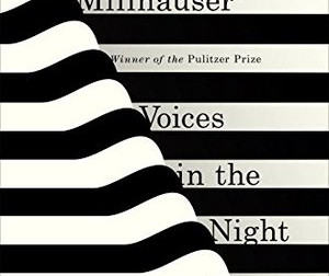 Steven Millhauser : Voices in the Night