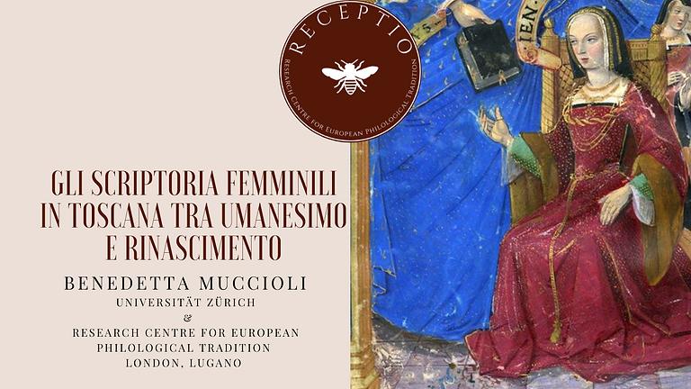 Gli scriptoria femminili in Toscana tra Umanesimo e Rinascimento