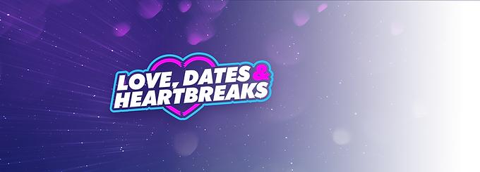 Love Dates Heartbreaks