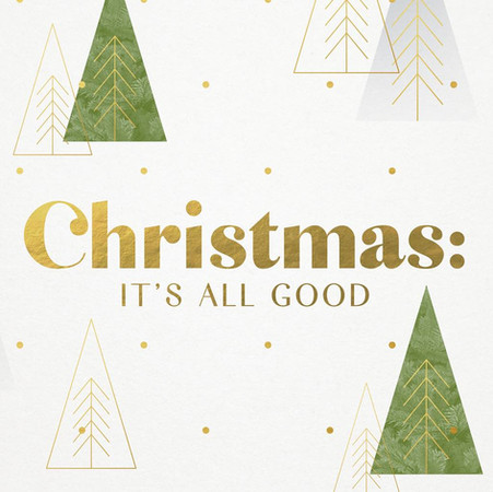 The Good News of Christmas