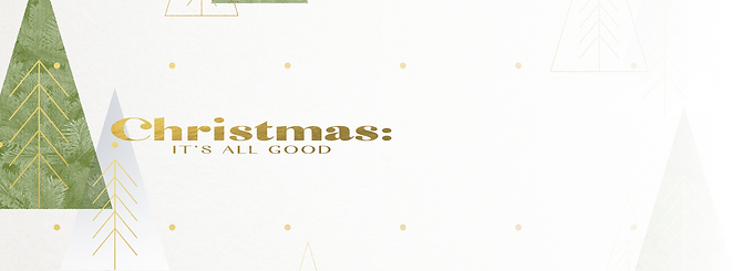 Christmas Its All Good