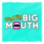 Me and My Big Mouth series logo 1024x1024
