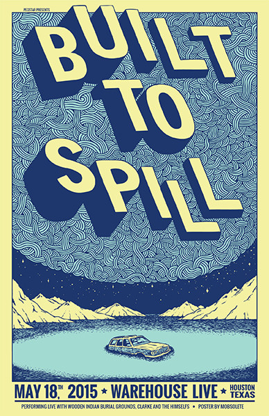 Built To Spill Poster 2015 - Mobsolete