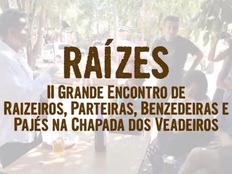 II Grande Encontro de Raizeiros, Parteiras, Benzedeiras e Pajés na Chapada dos Veadeiros