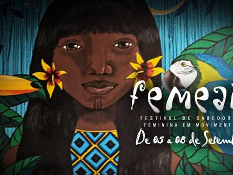 Femear: Festival de Sabedoria Feminina em Movimento - reúne artistas, terapeutas, empreendedores e p