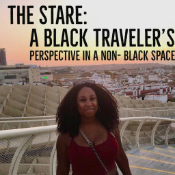 The Stare: A Black Traveler's Perspective in a Non-Black Space