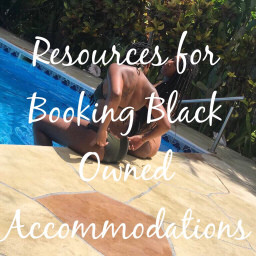 Resources For Booking Black Owned Accommodations