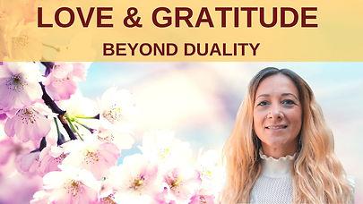 Love & Gratitude beyond Duality.jpg