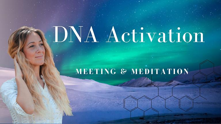 DNA Activation | Meeting & Meditation
