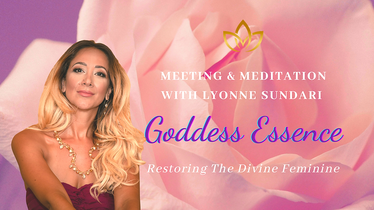 Goddess Essence | Meeting & Meditation