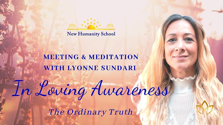In Loving Awareness   Meeting & Meditation