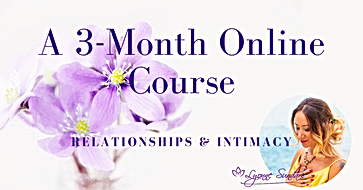 3 Month Online Course | Relationships &