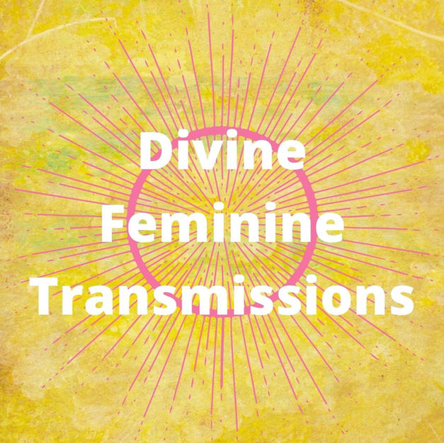 Divine Feminine Transmission