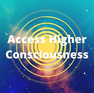 Access Higher Consciousness | 60min